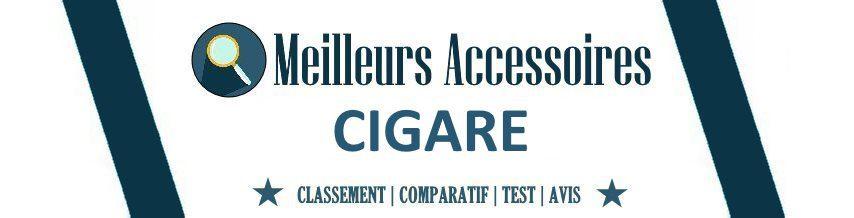 Meilleurs Accessoires Cigare en 2021