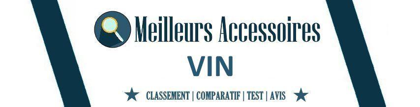 Meilleurs Accessoires Vin 2021